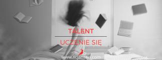 Talent LEARNER (Uczenie się) – wieczny student